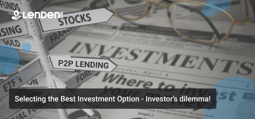ATTACHMENT DETAILS Selecting-the-Best-Investment-Option-Investors-dilemma-Peer-To-Peer-Lending-India.
